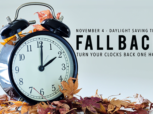 FALL BACK – Daylight Savings Time Ends
